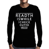 Read This While I Check Out Your Tis Mens Long Sleeve T-Shirt