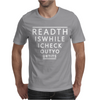 Read This While I Check Out Your Tis Mens T-Shirt
