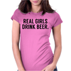 Real girls drink beer Womens Fitted T-Shirt