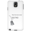Real heroes wear dog tags Phone Case