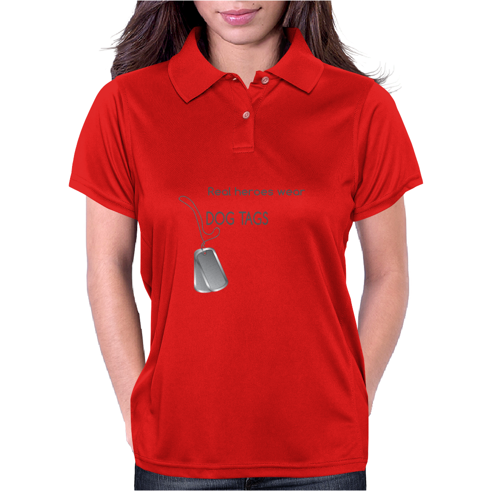 Real heroes wear dog tags Womens Polo