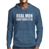 Real Men Don't Suck It In Mens Hoodie