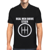 Real Men Drive Stick Mens Polo