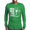 Real Men like Cats Mens Long Sleeve T-Shirt