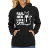 Real Men like Cats Womens Hoodie