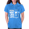 Real Men like Cats Womens Polo