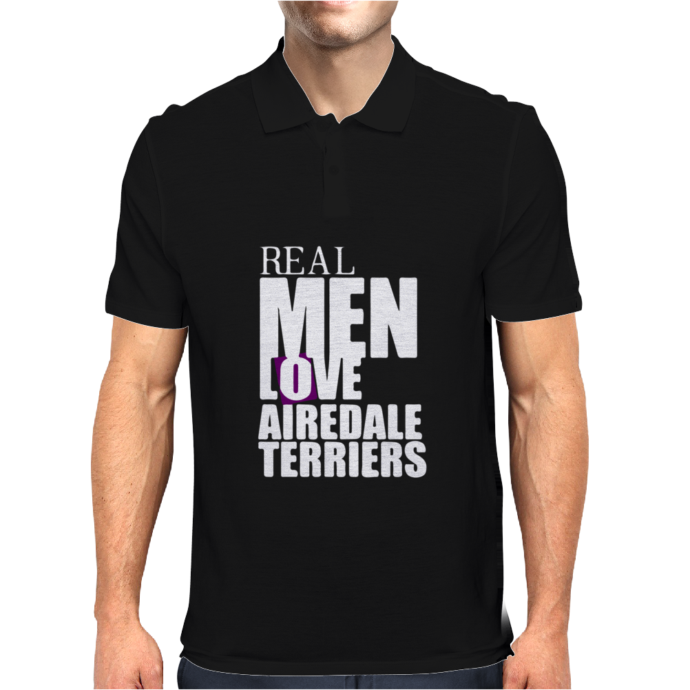 Real men love Airedale Terrier Mens Polo