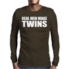 Real Men Make Twins Mens Long Sleeve T-Shirt