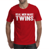 Real Men Make Twins Mens T-Shirt