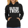 Real Men Make Twins Womens Hoodie