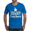 Real Men Marry Teachers aple Mens T-Shirt