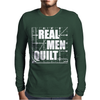 Real Men Quilt Mens Long Sleeve T-Shirt