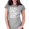 Real Men Shoot Raw Funny Photography Womens Fitted T-Shirt