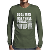 Real Men Use Three Pedals Mens Long Sleeve T-Shirt