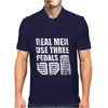 Real Men Use Three Pedals Mens Polo