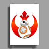 Rebel BB8 Poster Print (Portrait)