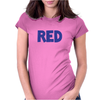 Red is Red. Womens Fitted T-Shirt