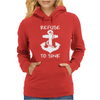 Refuse To Sink Boat Funny Womens Hoodie