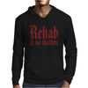 Rehab Is for Quitters Mens Hoodie