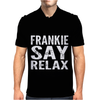 Relax Say Frankie Mens Polo