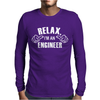 Relax This Guy is an Engineer Mens Long Sleeve T-Shirt