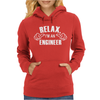Relax This Guy is an Engineer Womens Hoodie