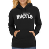 Respect The Hustle Womens Hoodie