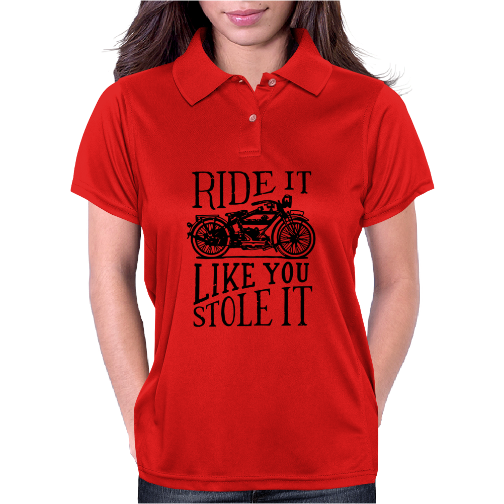 Ride It Like You Stole It Womens Polo