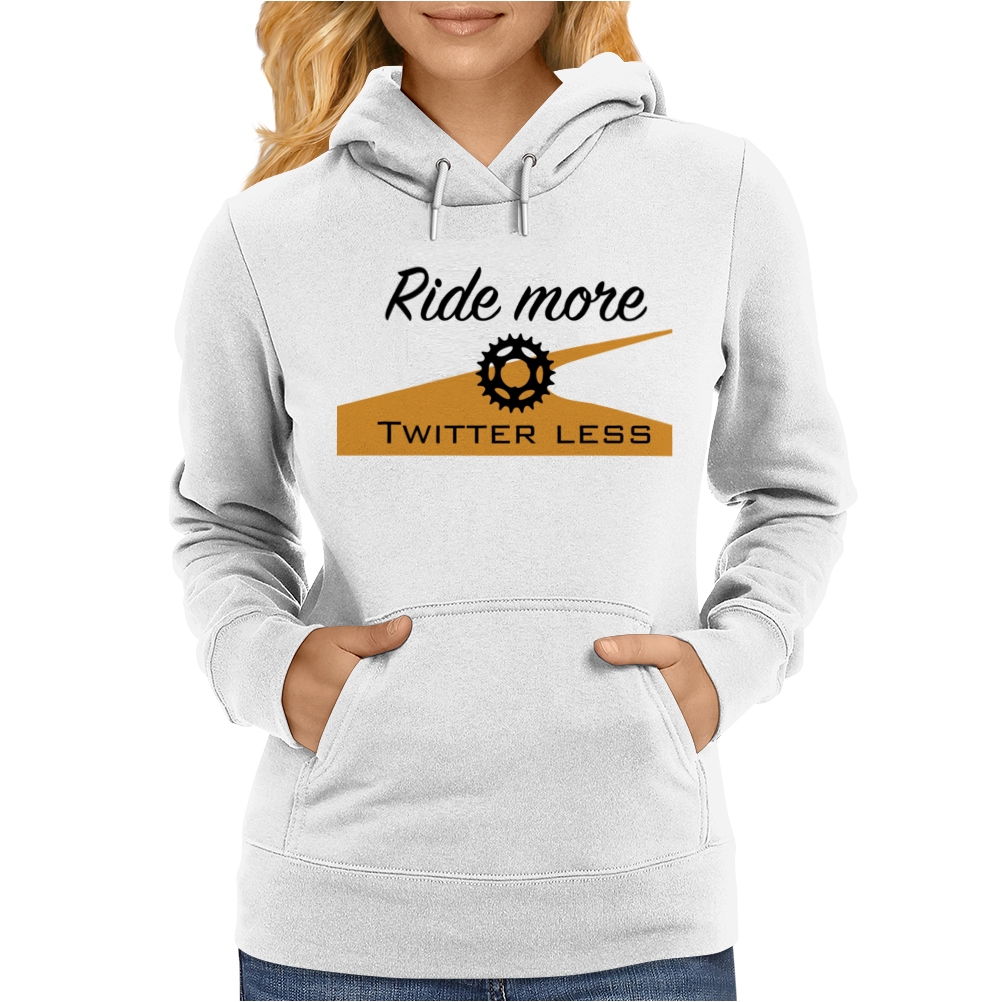 Ride more Womens Hoodie