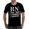 RN Doesn't Mean Refreshments and Narcotics Mens T-Shirt