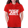 ROCK AND ROLL funny Womens Polo