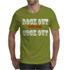 ROCK OUT WITH YOUR COCK OUT Mens T-Shirt