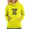 Rose All Day Womens Hoodie