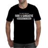 RUDE & SARCASTIC Mens T-Shirt