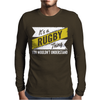 Rugby Thing Wouldn't Understand Mens Long Sleeve T-Shirt