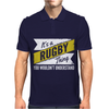 Rugby Thing Wouldn't Understand Mens Polo