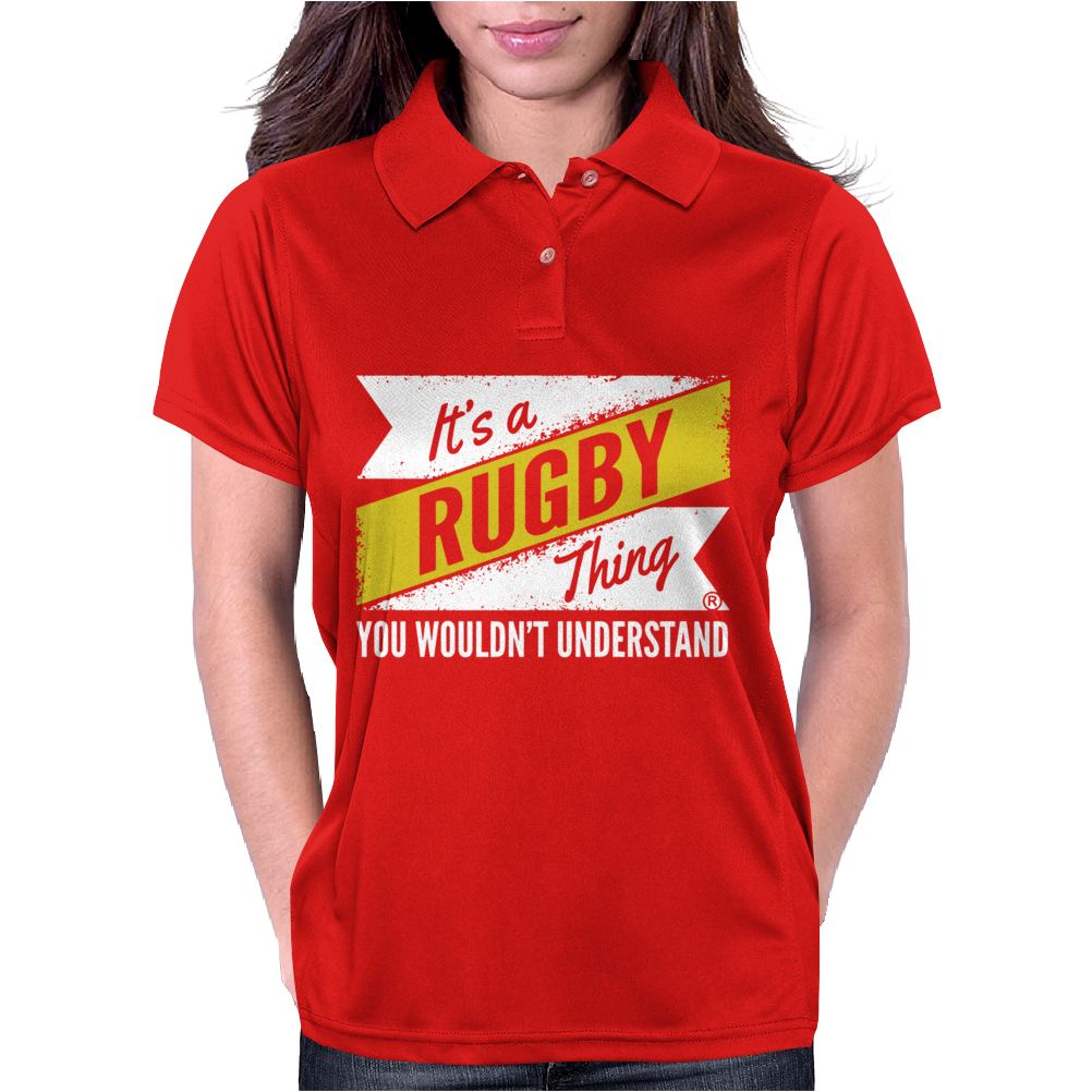 Rugby Thing Wouldn't Understand Womens Polo
