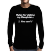 RULES FOR DATING MY DAUGHTER FUNNY Mens Long Sleeve T-Shirt