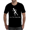 Run For Your Life Mens T-Shirt