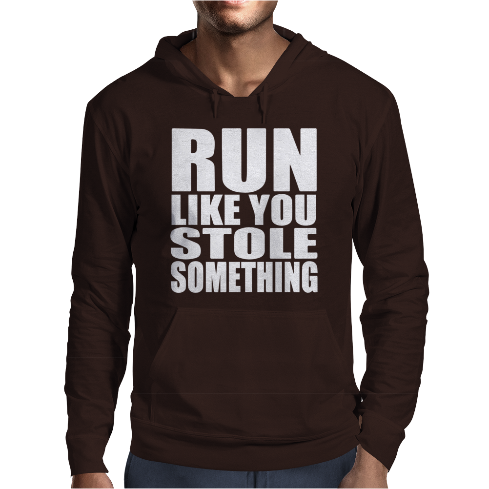 Run Like You Stole Something Mens Hoodie