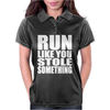 Run Like You Stole Something Womens Polo