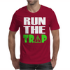 Run The Trap Mens T-Shirt