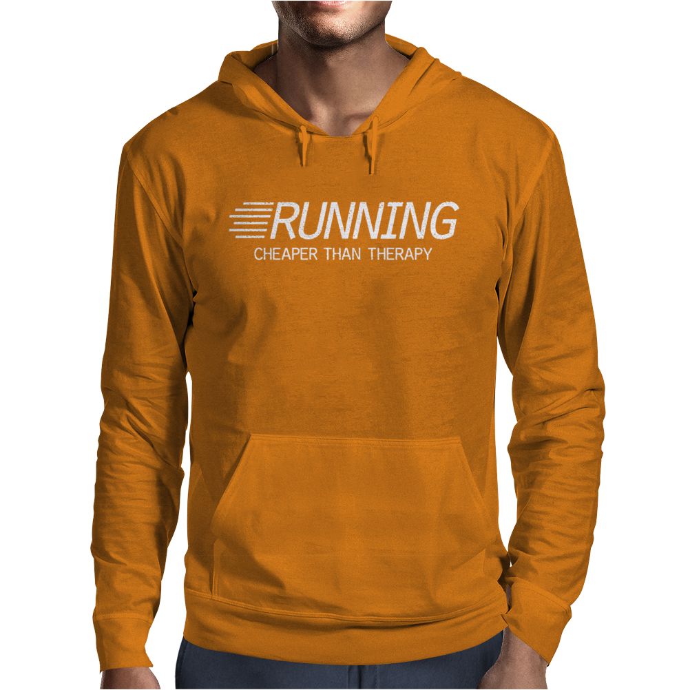 Running Cheaper Than Therapy Mens Hoodie