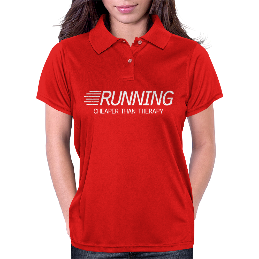 Running Cheaper Than Therapy Womens Polo
