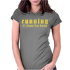 Running it's cheaper than therapy Womens Fitted T-Shirt