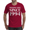 Running Shit Since 1994 Mens T-Shirt
