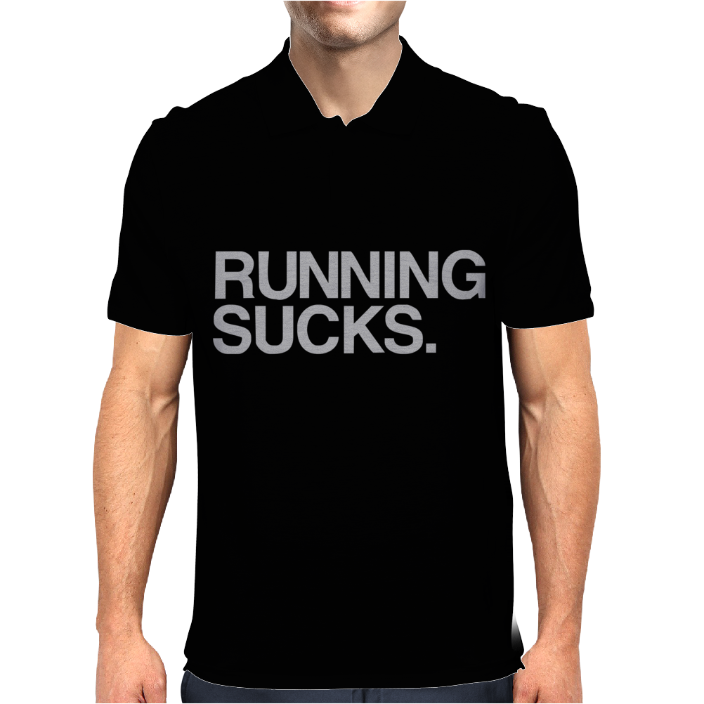 Running Sucks - humor exercise running gym marathon runner workout tee Mens Polo