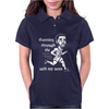 Running through the with my woes Womens Polo