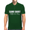 same shirt different day Mens Polo