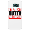 Santa is coming Straight Outta North Pole Phone Case